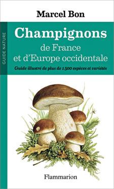 """Couverture du livre """"Champignons de France et d'Europe Occidentale"""" de Marcel Bon"""